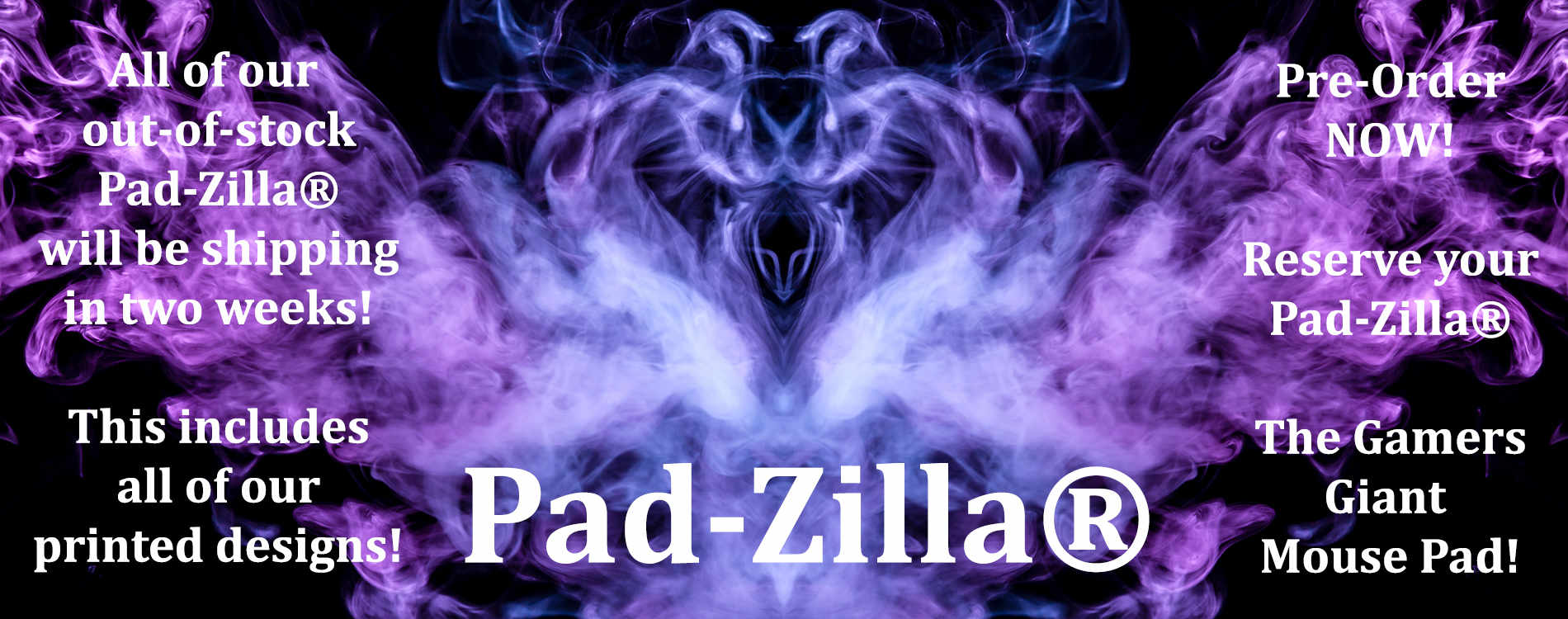 Pre-Order Your Pad-Zilla NOW