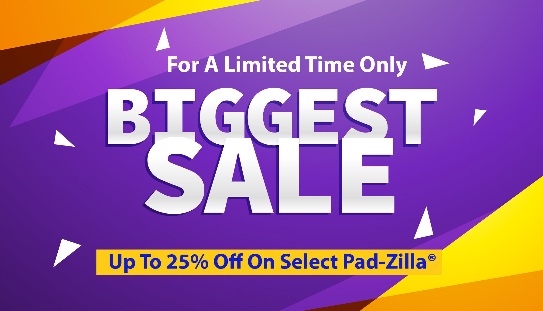 "On Sale Now For A Limited Time! 25% Off Regular Price On Select Pad-Zilla® 5 Foot by 2.5 Foot (60"" by 30"")"